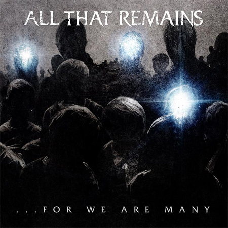 All That Remains - For We are Many cover